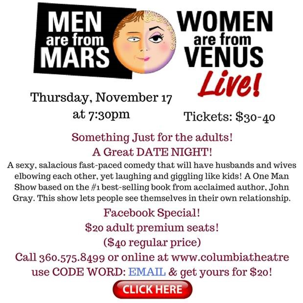 The Columbia Theatre Presents: Men are from Mars, Women ...